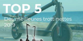 Top 5 trottinettes électriques 2019